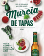 27th May to 12th June Murcia City Tapas Route