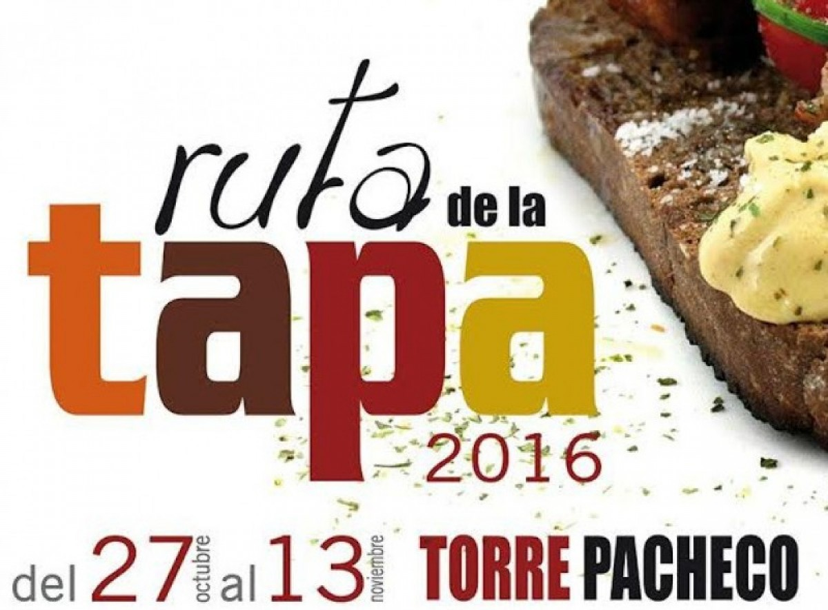 27th October to 13th November Torre Pacheco Tapas Route