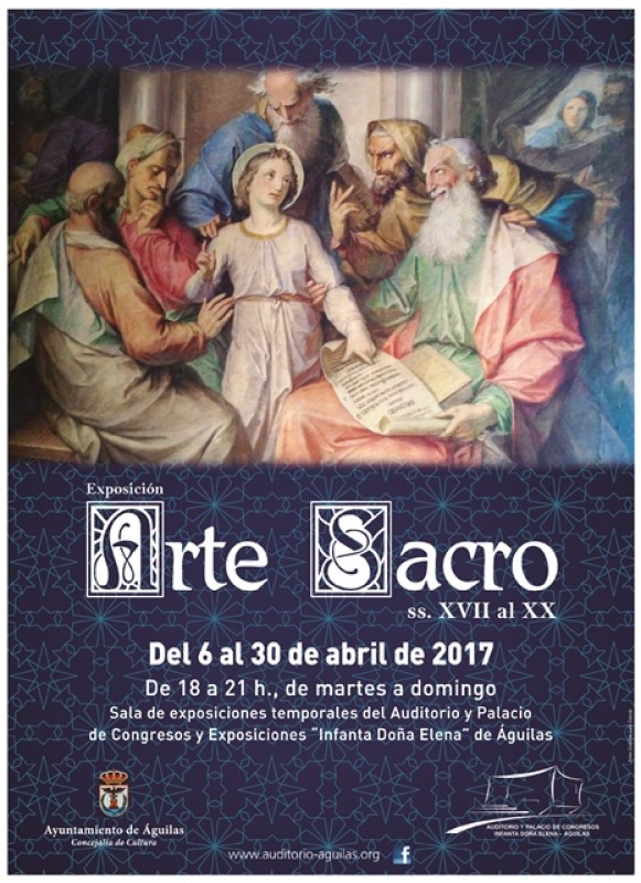 6th to 30th April Exhibition of sacred art in Águilas Auditorium