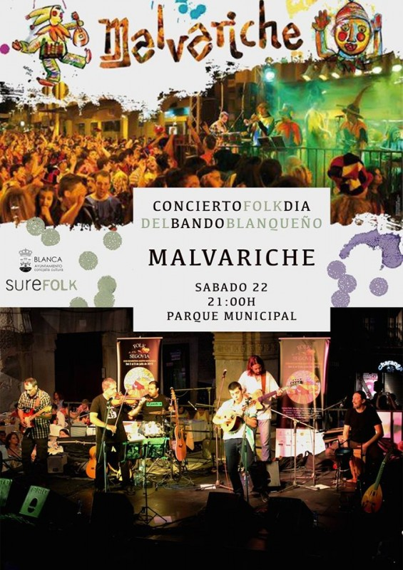 22nd April free concert with Malvariche in Blanca