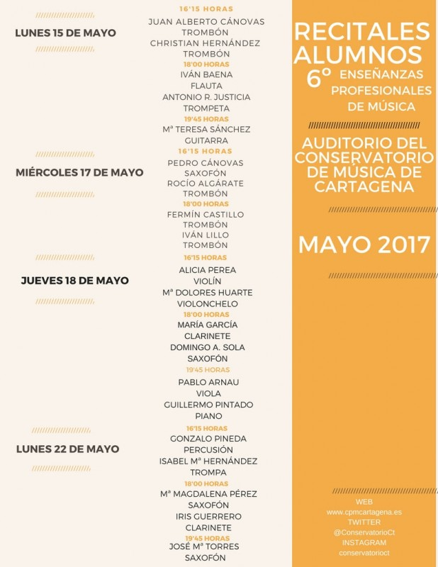 15th, 17th, 18th and 22nd May recitals at the Conservatorio de música de Cartagena