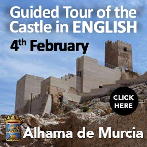 Alhama de Murcia English Castle Tour 4th February