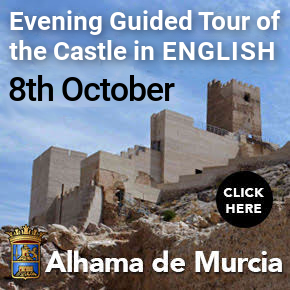 Alhama de Murcia English Castle Tour 8th October