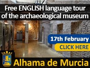 Alhama de Murcia English Museum tour 17th February