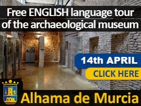 Alhama de Murcia English Museum tour 14th April